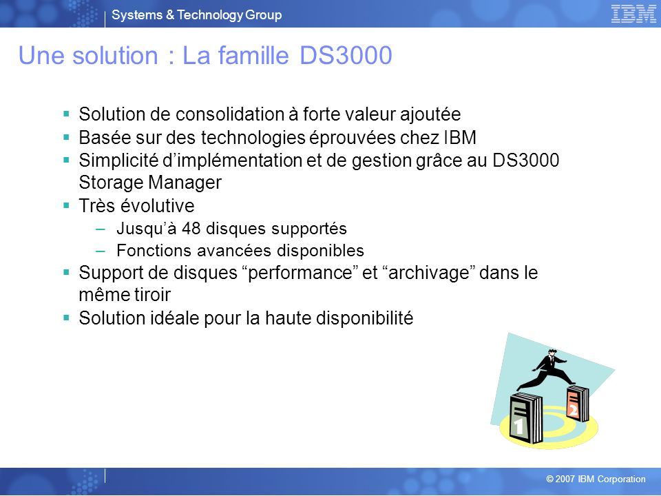 Une solution : La famille DS3000