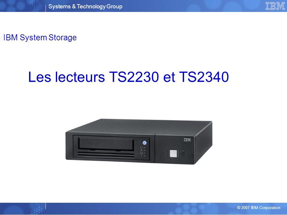 IBM System Storage Les lecteurs TS2230 et TS2340