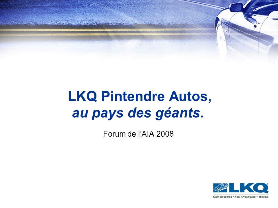 LKQ Pintendre Autos, au pays des géants.