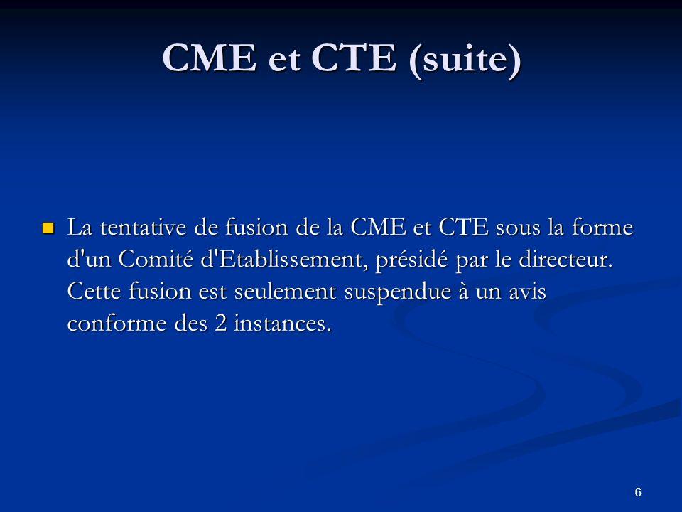 CME et CTE (suite)