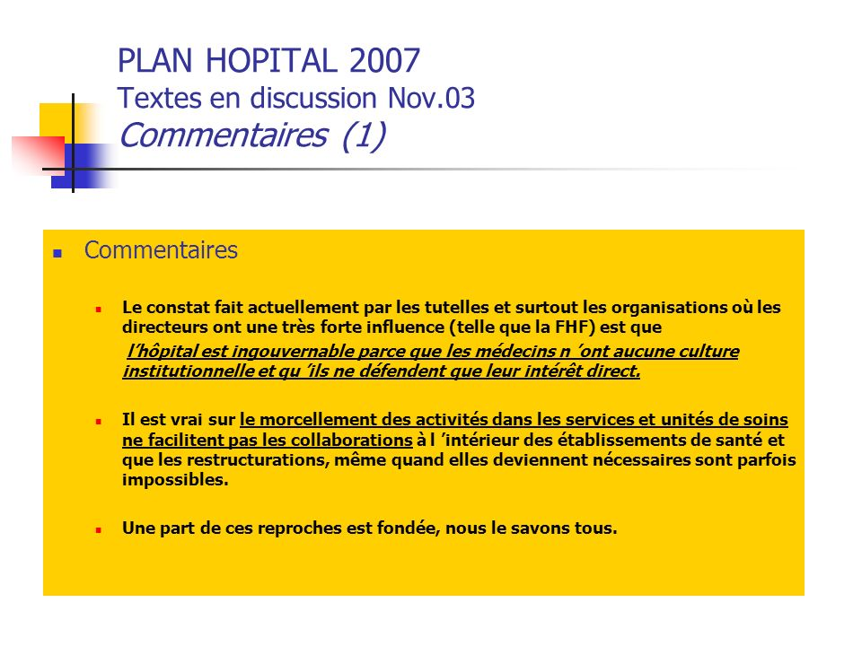 PLAN HOPITAL 2007 Textes en discussion Nov.03 Commentaires (1)