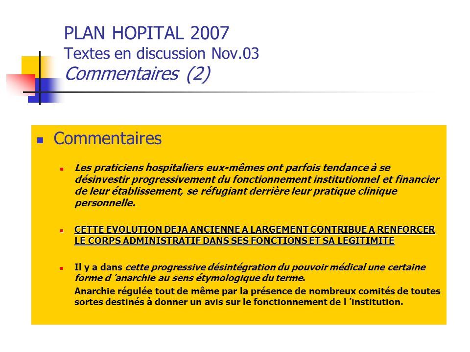 PLAN HOPITAL 2007 Textes en discussion Nov.03 Commentaires (2)