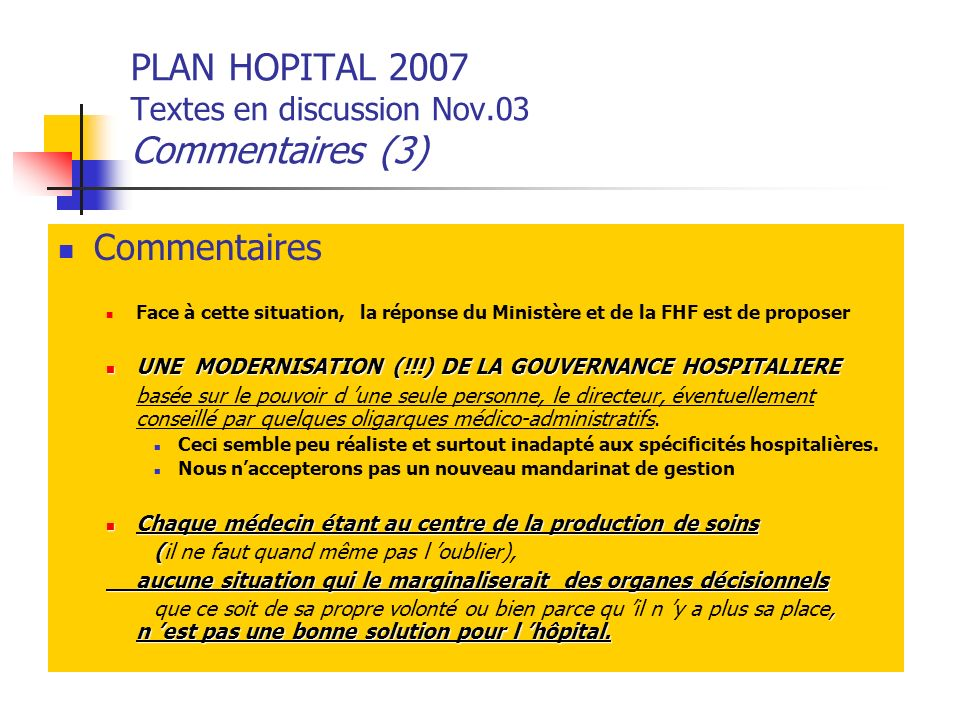 PLAN HOPITAL 2007 Textes en discussion Nov.03 Commentaires (3)