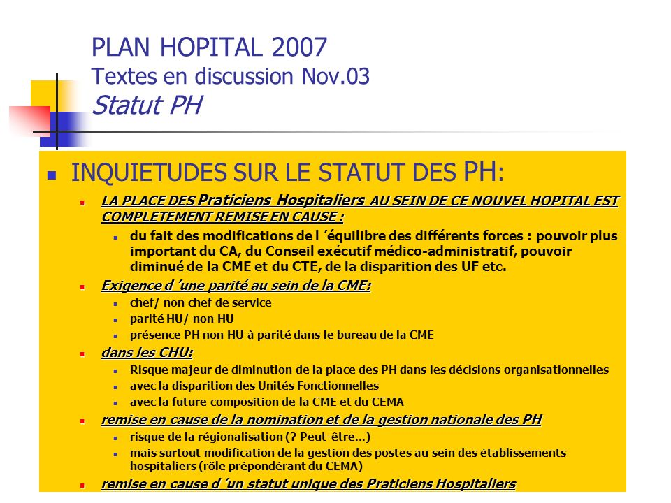PLAN HOPITAL 2007 Textes en discussion Nov.03 Statut PH