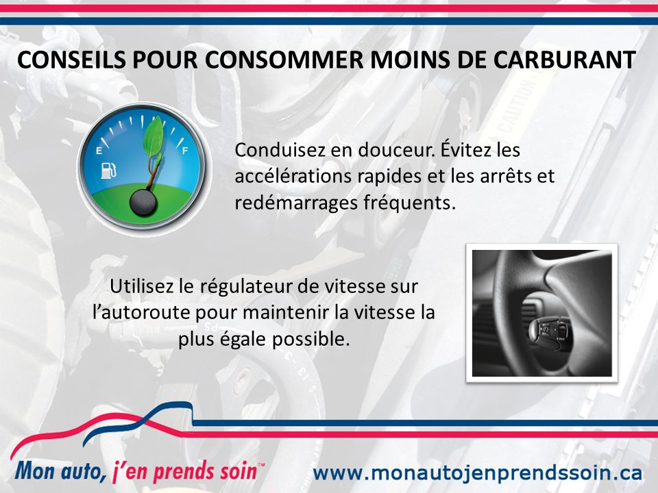 CONSEILS POUR CONSOMMER MOINS DE CARBURANT