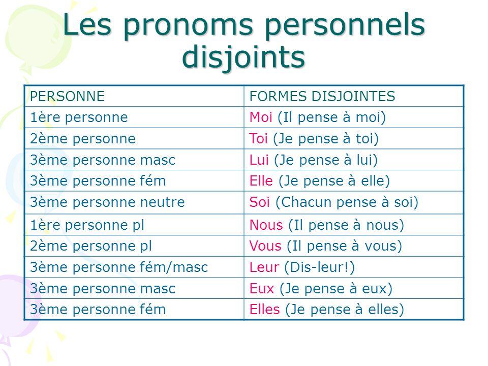 Les pronoms personnels disjoints