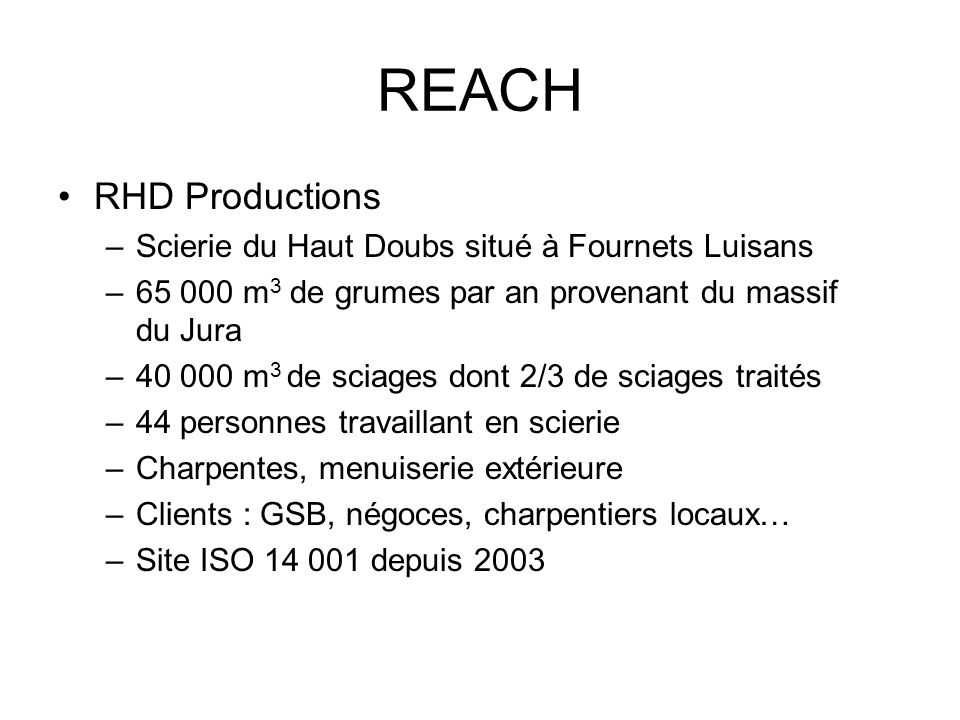REACH RHD Productions Scierie du Haut Doubs situé à Fournets Luisans