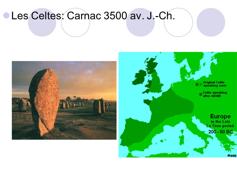 Les Celtes: Carnac 3500 av. J.-Ch.