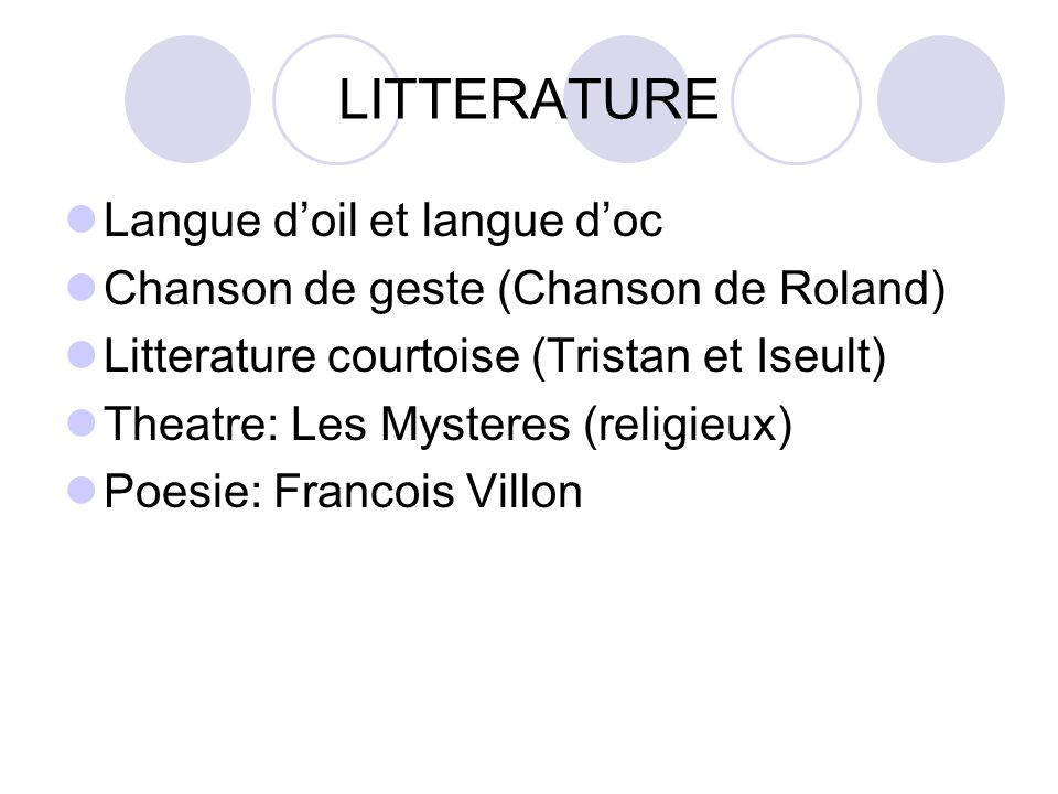LITTERATURE Langue d'oil et langue d'oc