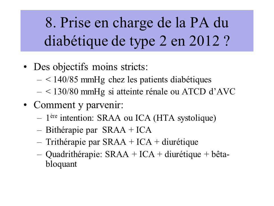 8. Prise en charge de la PA du diabétique de type 2 en 2012