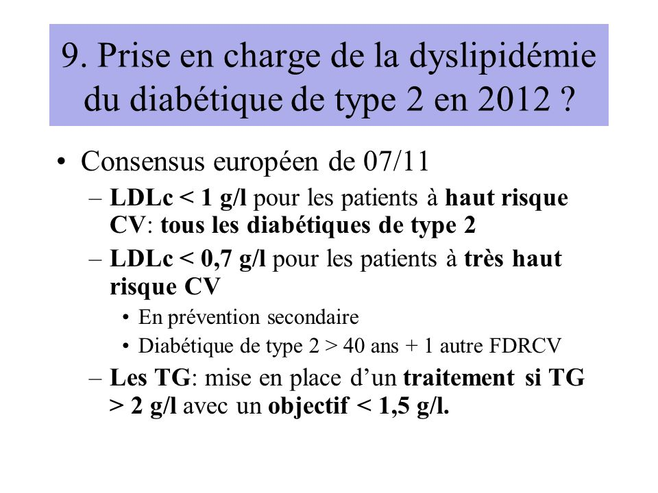9. Prise en charge de la dyslipidémie du diabétique de type 2 en 2012