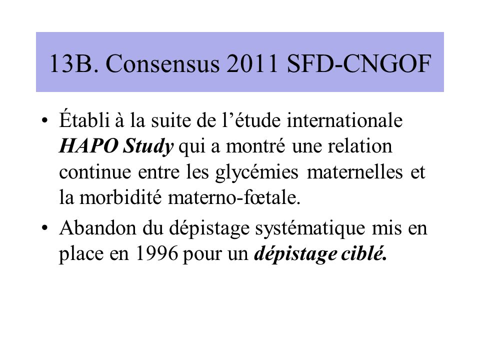 13B. Consensus 2011 SFD-CNGOF