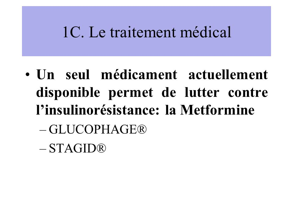 1C. Le traitement médical