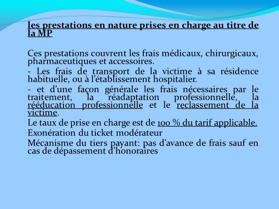 les prestations en nature prises en charge au titre de la MP