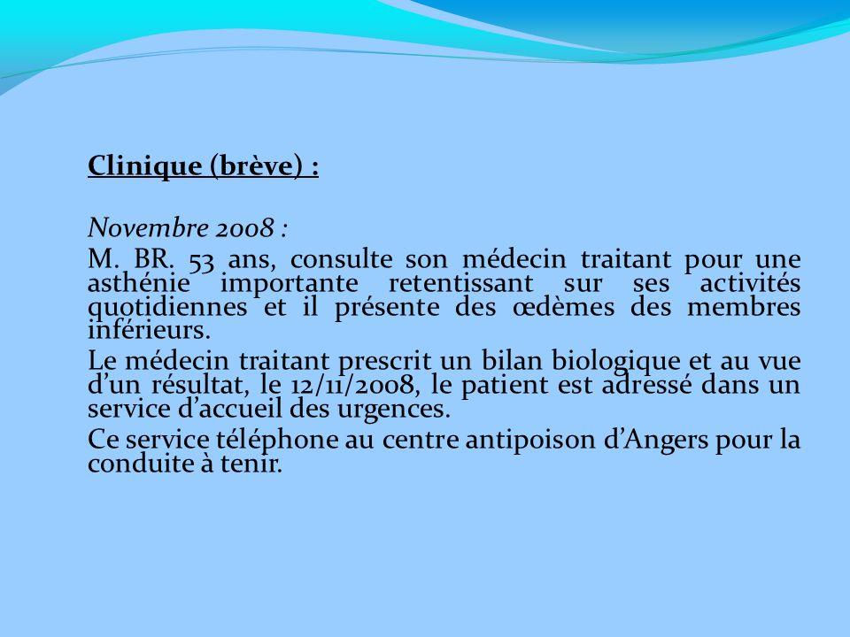 Clinique (brève) : Novembre 2008 :