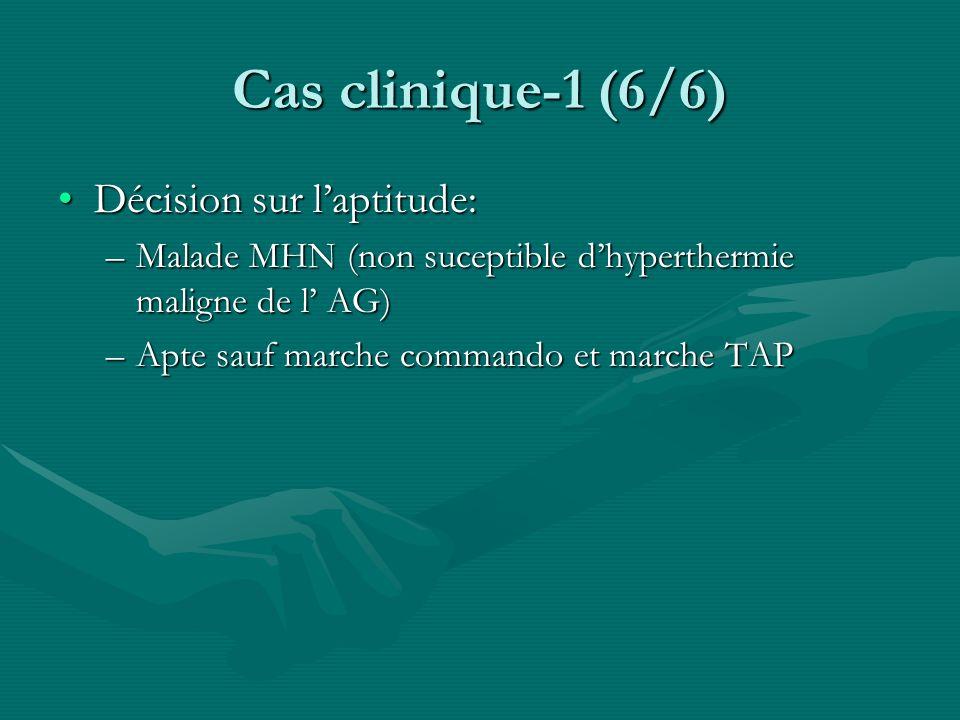 Cas clinique-1 (6/6) Décision sur l'aptitude: