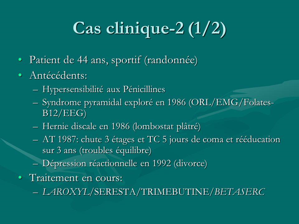 Cas clinique-2 (1/2) Patient de 44 ans, sportif (randonnée)