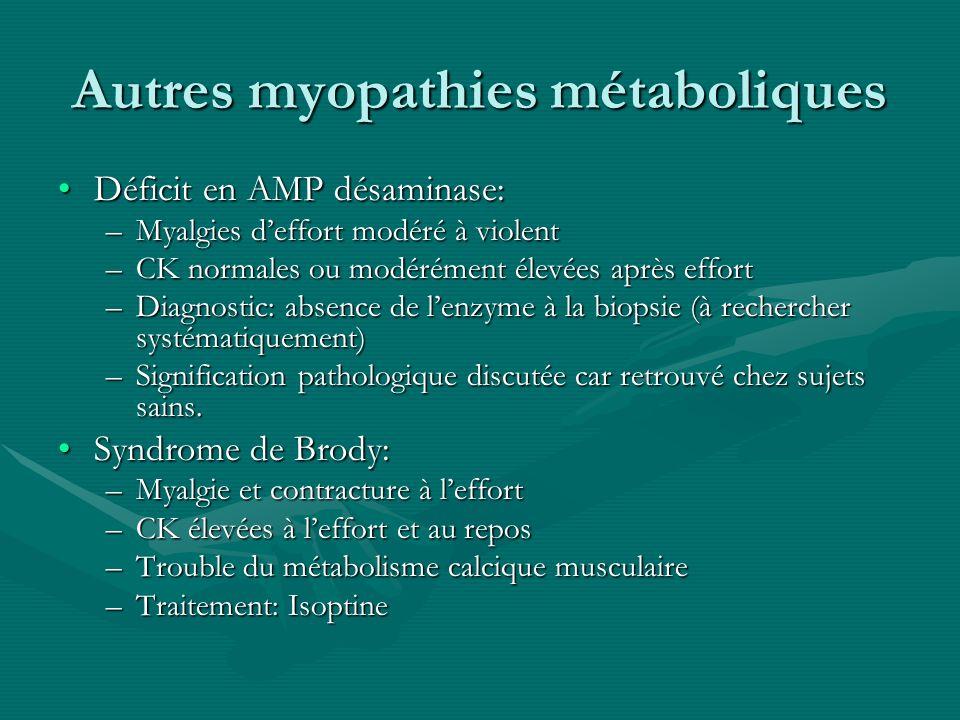 Autres myopathies métaboliques
