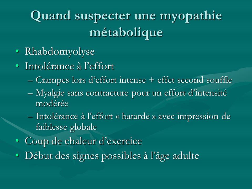 Quand suspecter une myopathie métabolique
