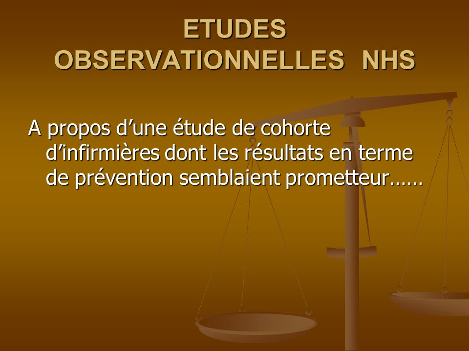 ETUDES OBSERVATIONNELLES NHS