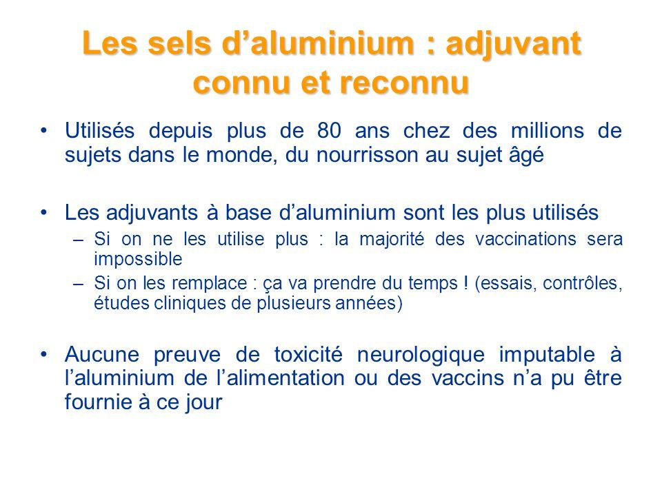 Les sels d'aluminium : adjuvant connu et reconnu
