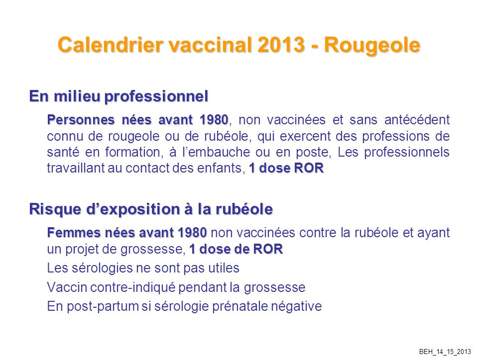 Calendrier vaccinal 2013 - Rougeole
