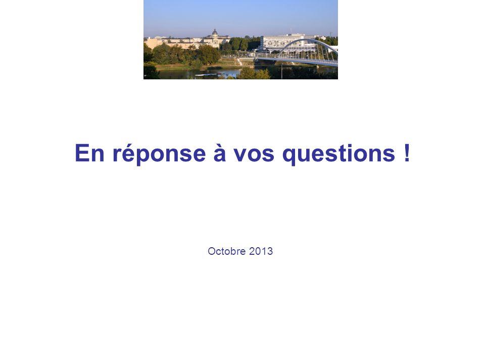 En réponse à vos questions !