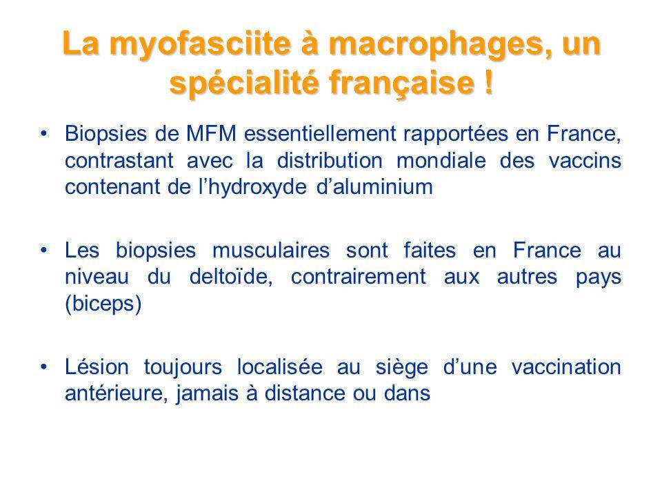 La myofasciite à macrophages, un spécialité française !