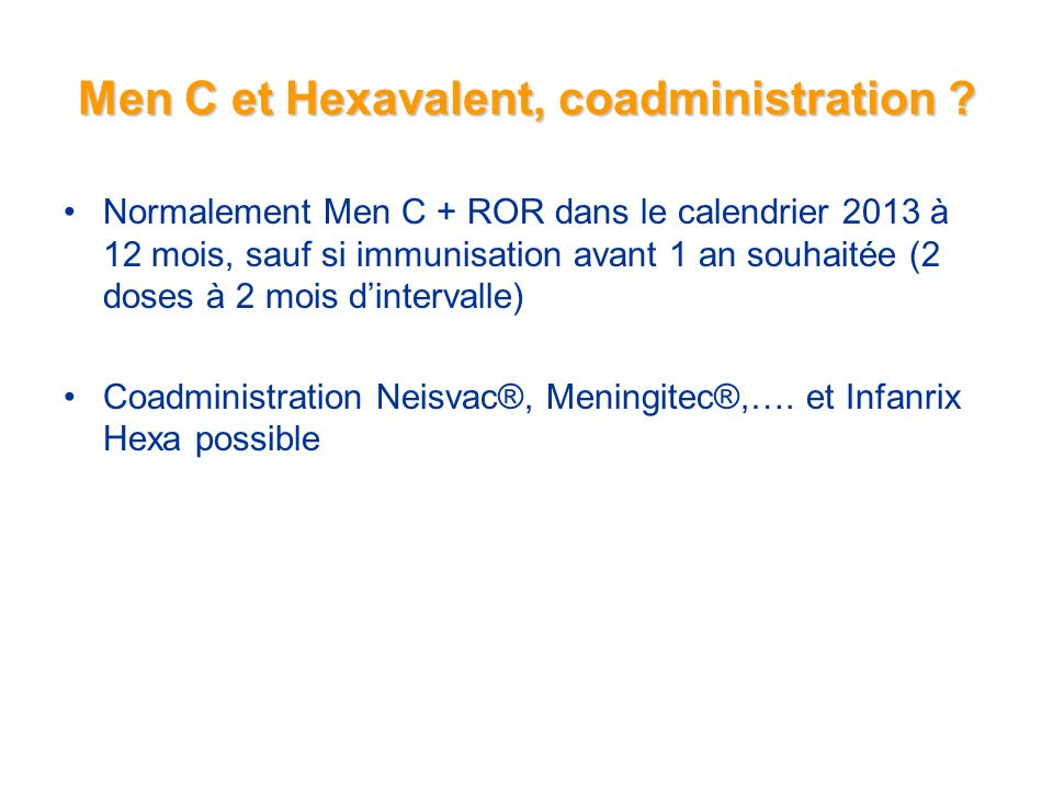 Men C et Hexavalent, coadministration