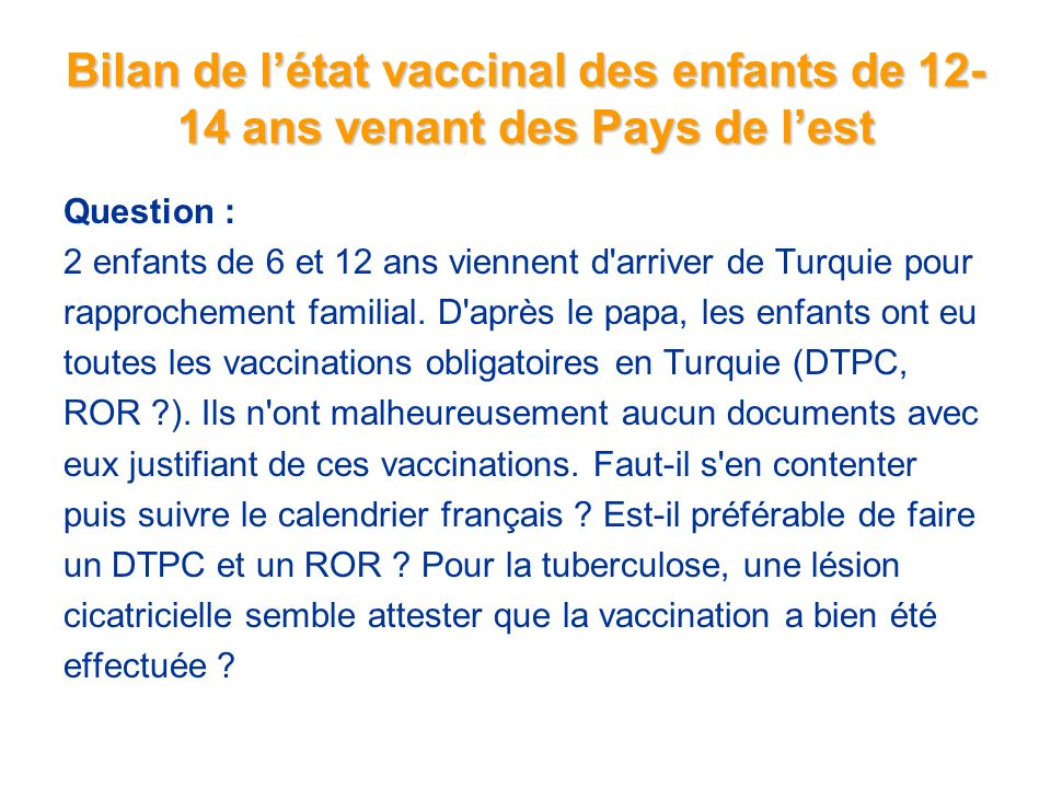 Bilan de l'état vaccinal des enfants de 12-14 ans venant des Pays de l'est