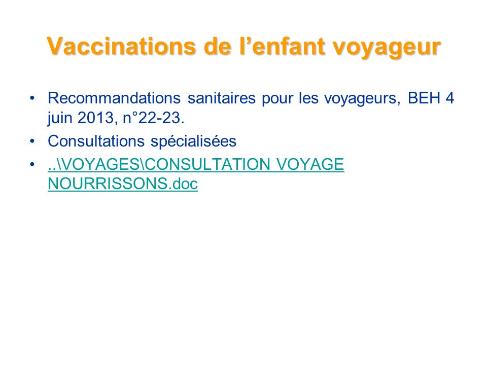 Vaccinations de l'enfant voyageur