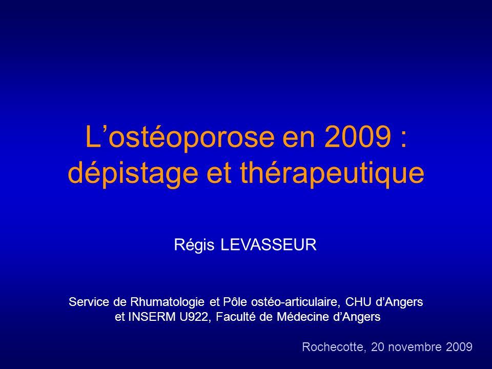 L'ostéoporose en 2009 : dépistage et thérapeutique