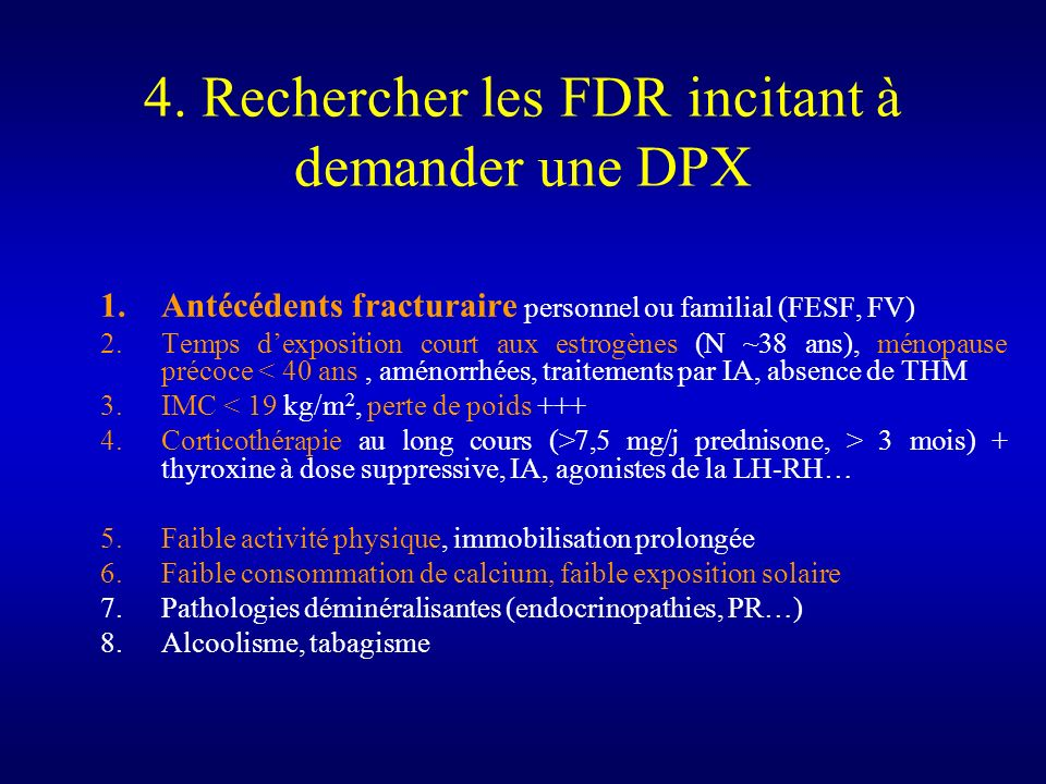 4. Rechercher les FDR incitant à demander une DPX