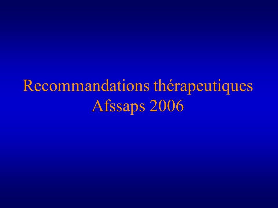 Recommandations thérapeutiques Afssaps 2006