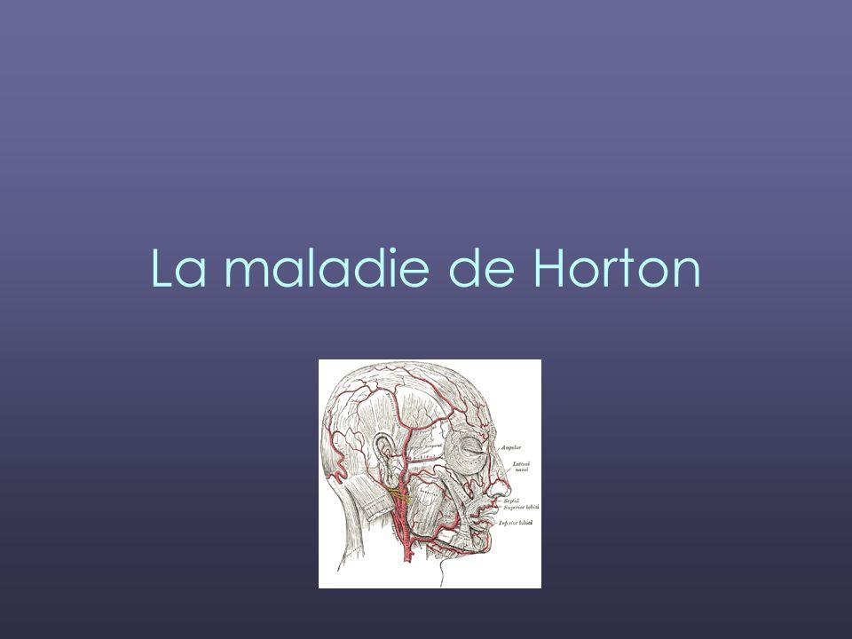 La maladie de Horton