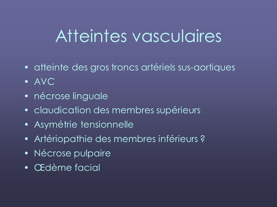 Atteintes vasculaires