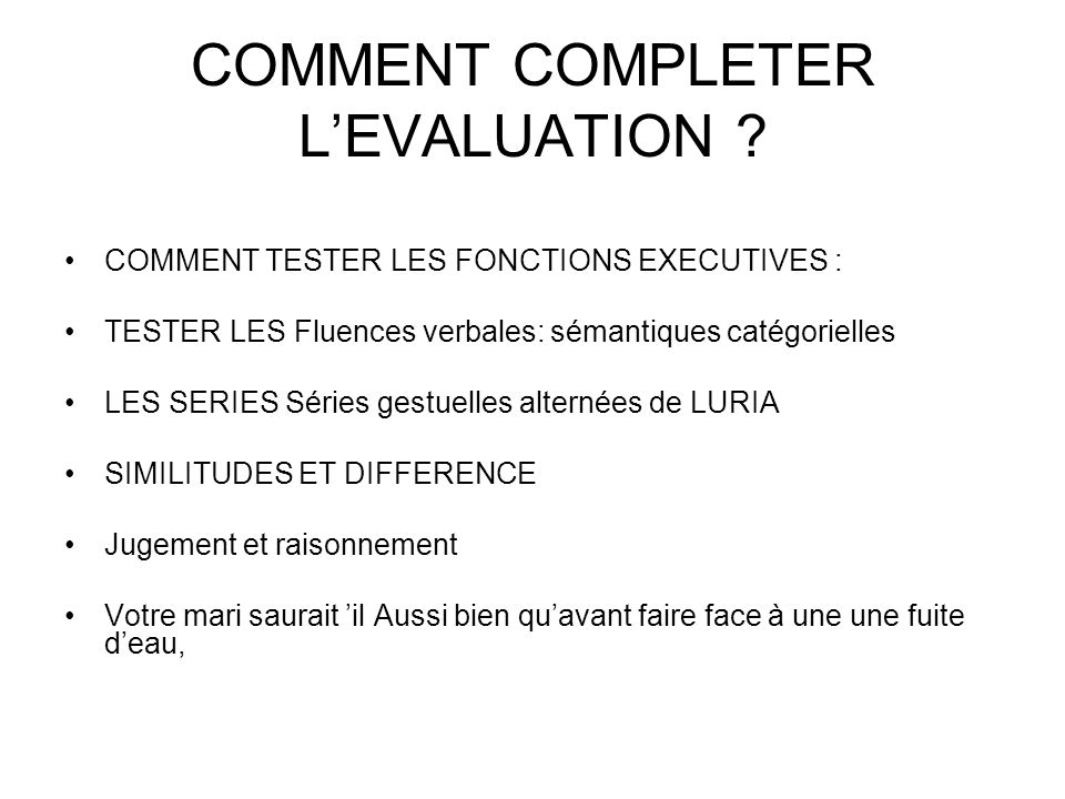 COMMENT COMPLETER L'EVALUATION