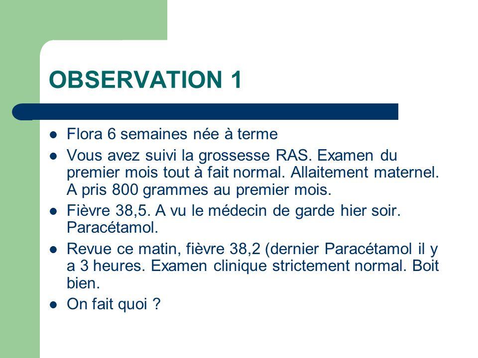 OBSERVATION 1 Flora 6 semaines née à terme
