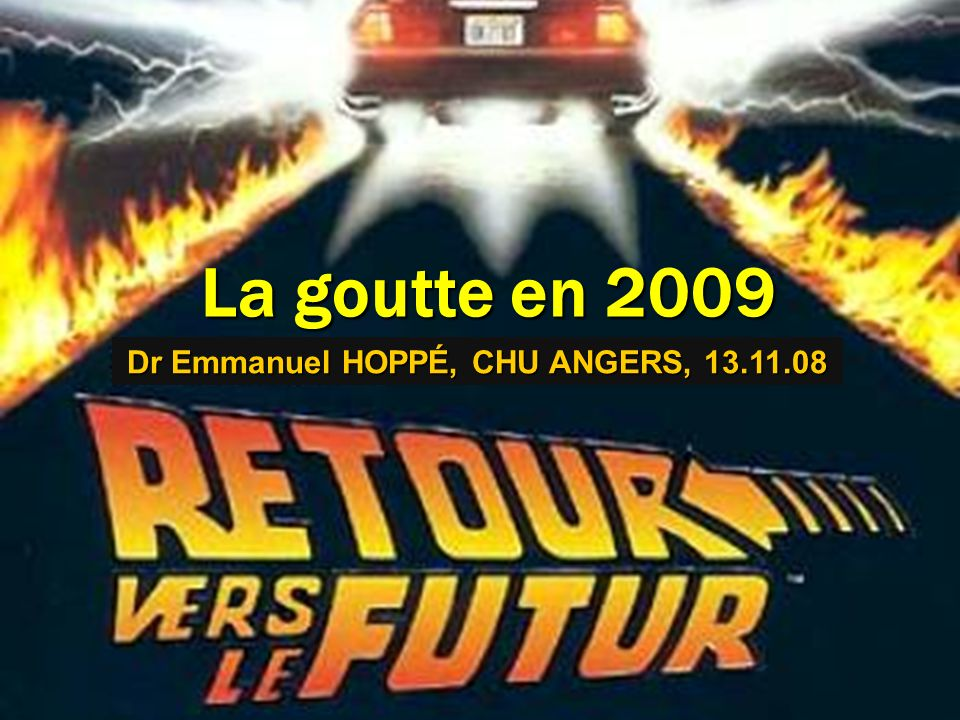 Dr Emmanuel HOPPÉ, CHU ANGERS, 13.11.08