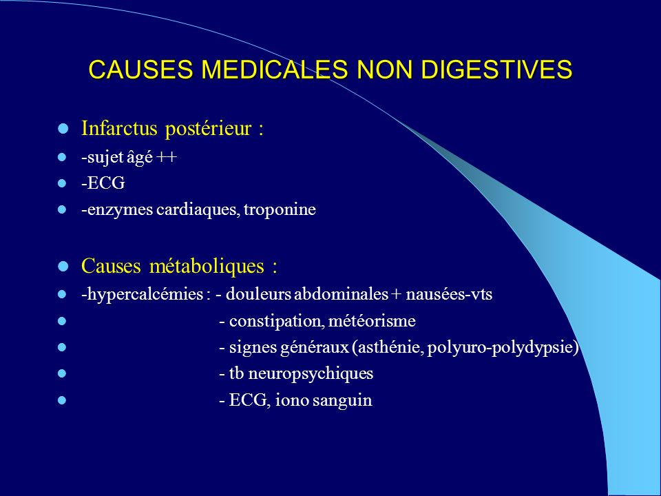 CAUSES MEDICALES NON DIGESTIVES