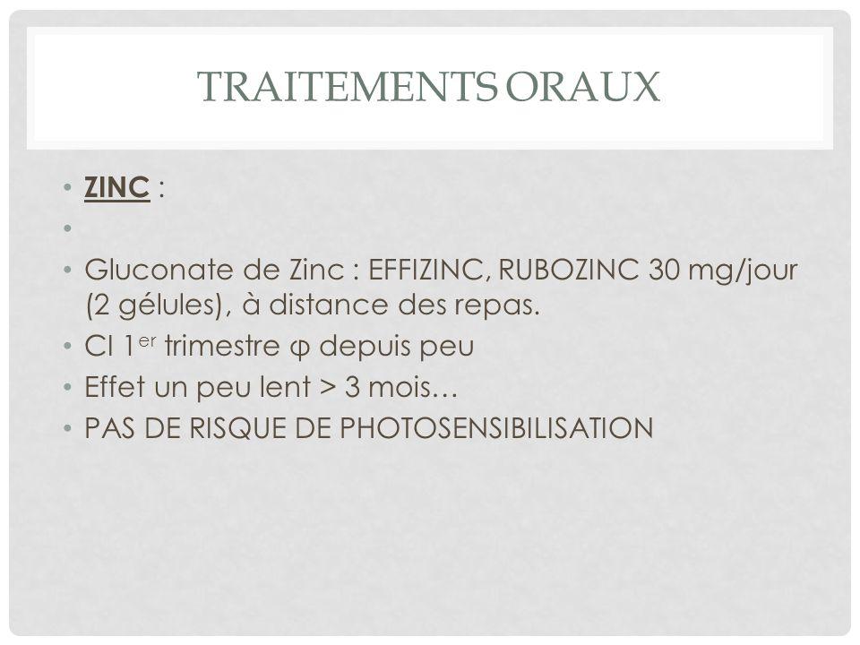 TRAITEMENTS ORAUX ZINC :