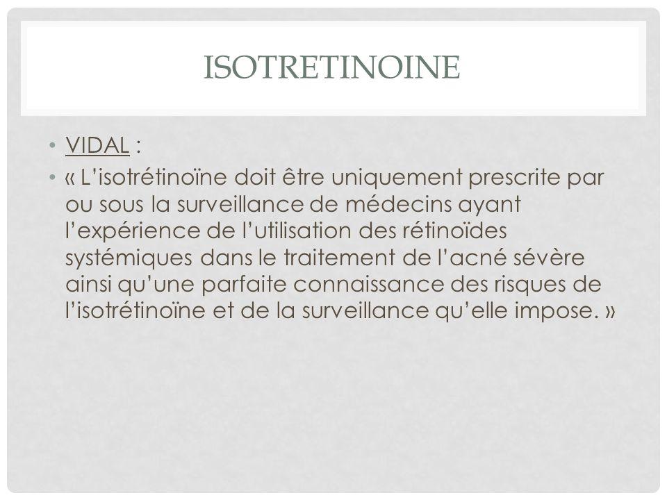 ISOTRETINOINE VIDAL :