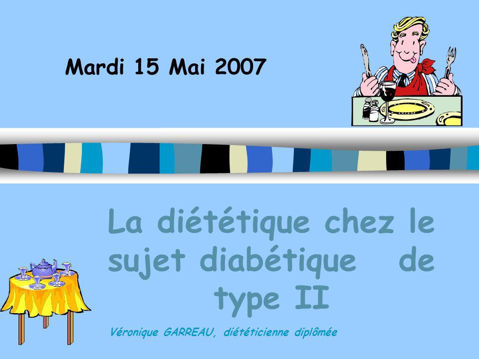 La diététique chez le sujet diabétique de type II