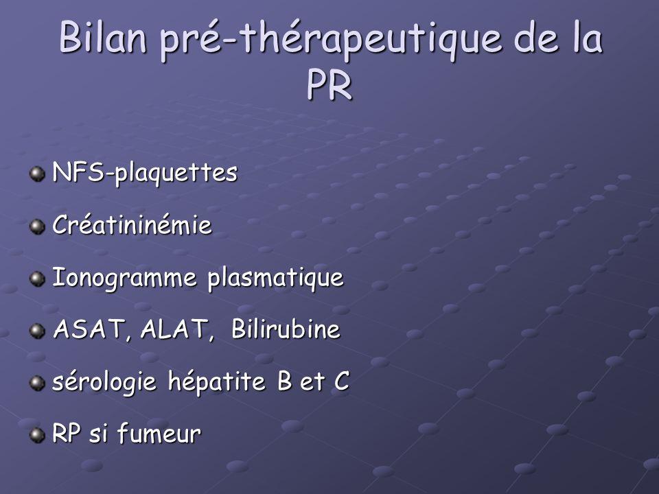 Bilan pré-thérapeutique de la PR