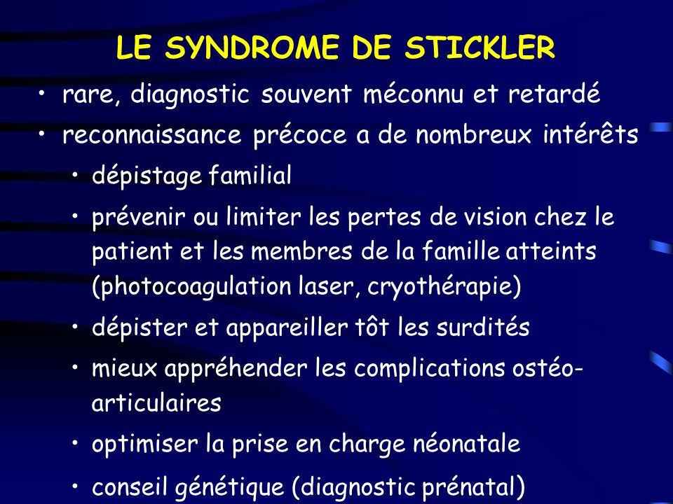LE SYNDROME DE STICKLER