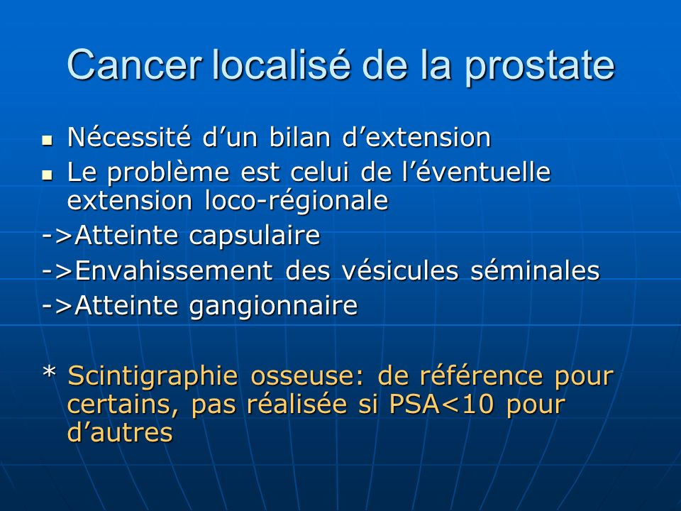 Cancer localisé de la prostate