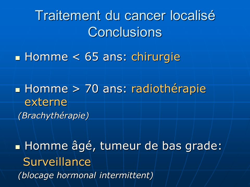 Traitement du cancer localisé Conclusions