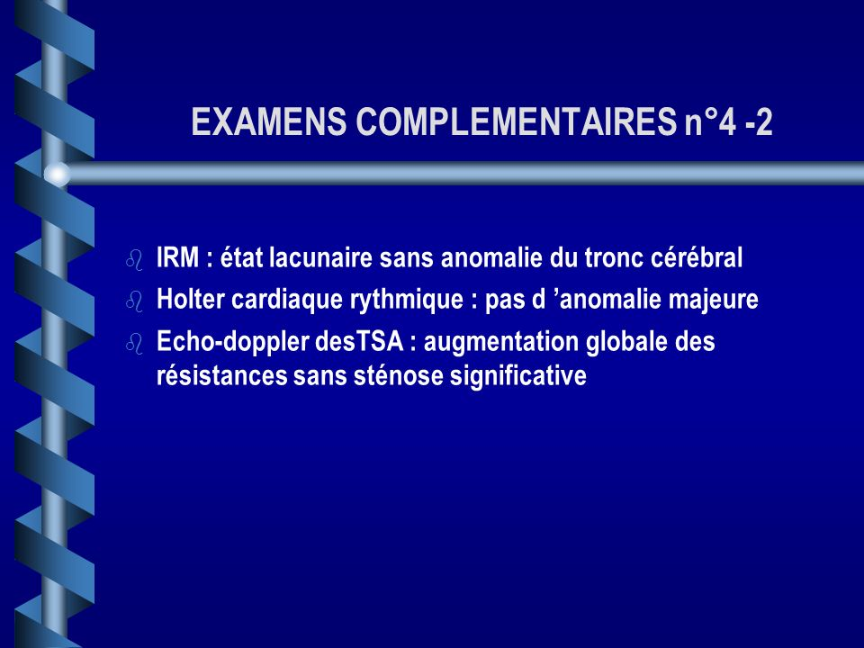 EXAMENS COMPLEMENTAIRES n°4 -2