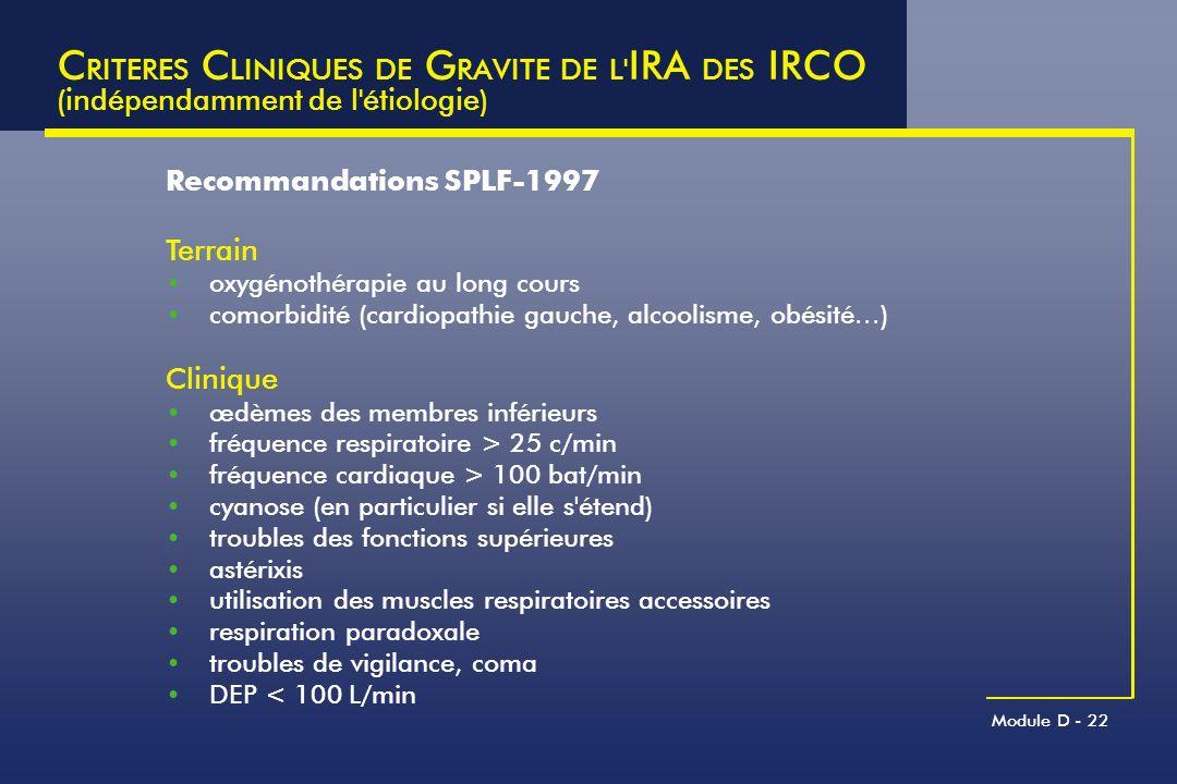 CRITERES CLINIQUES DE GRAVITE DE L IRA DES IRCO (indépendamment de l étiologie)