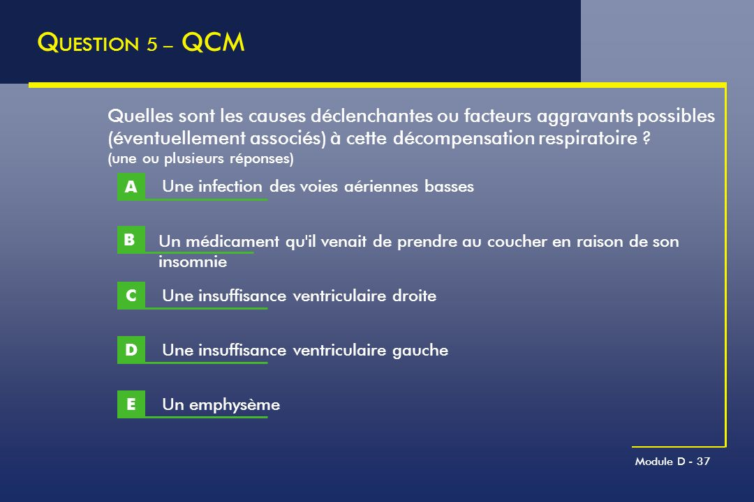 QUESTION 5 – QCM